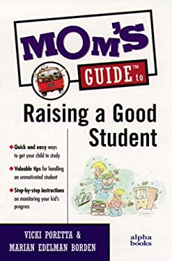 Mom's Guide to Raising a Good Student