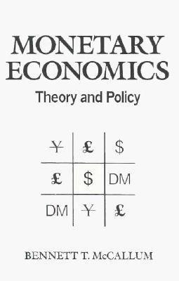 Monetary Economics: Theory & Practice