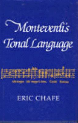 Monteverdi's Tonal Language