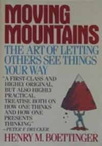 Moving Mountains, Or, the Art and Craft of Letting Others See Things Your Way
