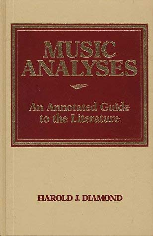 Music Analyses: An Annotated Guide to the Literature