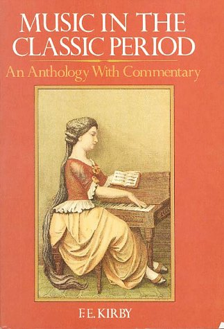 Music in the Classic Period: An Anthology with Commentary