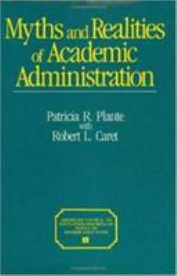 Myths and Realities of Academic Administration