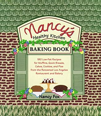 Nancy's Healthy Kitchen Baking Book