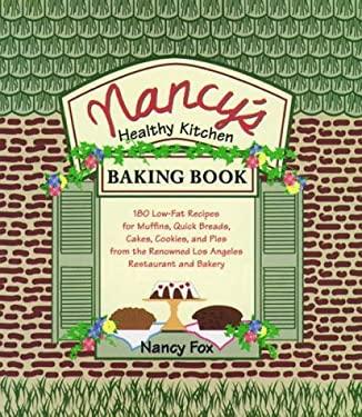 Nancy's Healthy Kitchen Baking Book