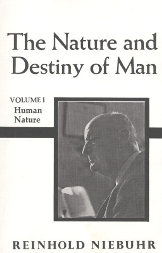 Nature and Destiny of Man, the Volume 1 9780023875106