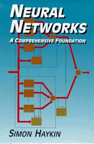 Neural Networks: A Comprehensive Foundation