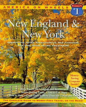 New England and New York: Includes Connecticut, Maine, Massachusetts, New Hampshire, New York, Rhode Island, and Vermont