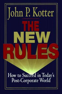 New Rules: How to Succeed in Today's Post-Corporate World