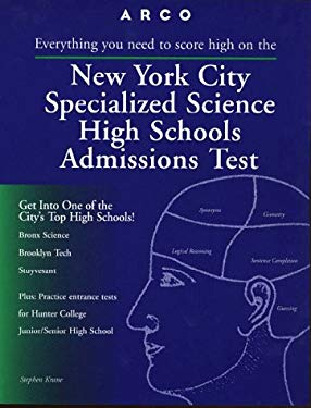 New York City Specialized Science High Schools Admissions Test 9780028616957