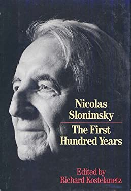 Nicolas Slonimsky: The First Hundred Years