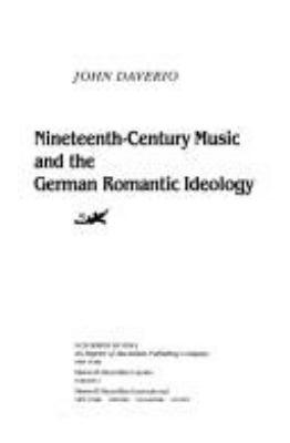 Nineteenth-Century Music & the German Romantic Ideology