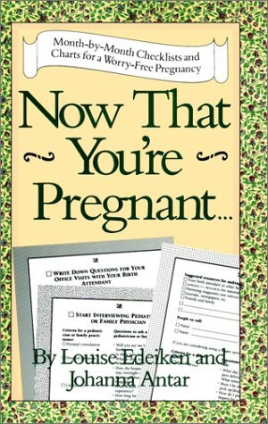 Now That You're Pregnant