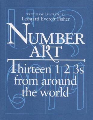 Number Art: Thirteen 1 2 3s from Around the World