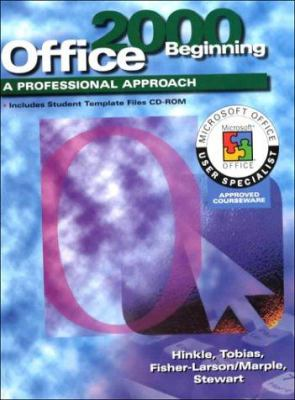 Office 2000 Beginning: A Professional Approach [With CDROM]
