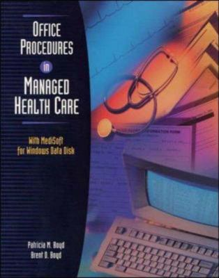 Office Procedures in Managed Health Care with Data Disk for Medisoft for Windows