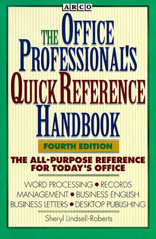 Office Professional's Quick Reference Handbook