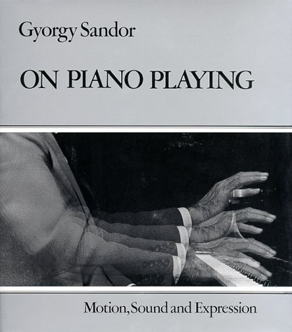 On Piano Playing: Motion, Sound, and Expression 9780028722801