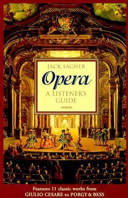 Opera: A Listener's Guide