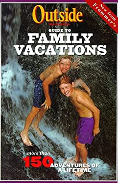 Outside Magazine's Guide to Family Vacations
