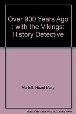 Over 900 Years Ago: With the Vikings