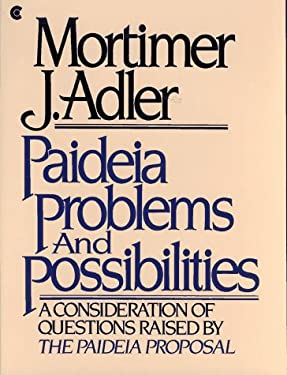 Paideia Problems and Possibilities