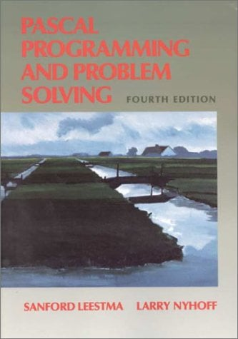 Pascal Programming and Problem Solving