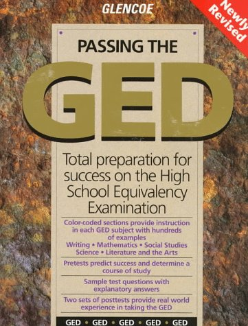 Passing the GED: Total Preparation for Success on the High School Equivalency Examination