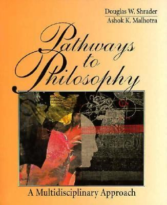 Pathways to Philosophy: A Multidisciplinary Approach