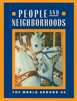 People and Neighborhoods: The World Around Us
