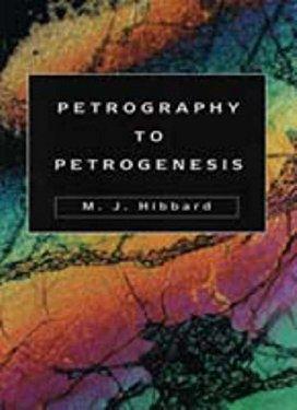 Petrography to Petrogenesis