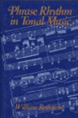 Phrase Rhythm in Tonal Music