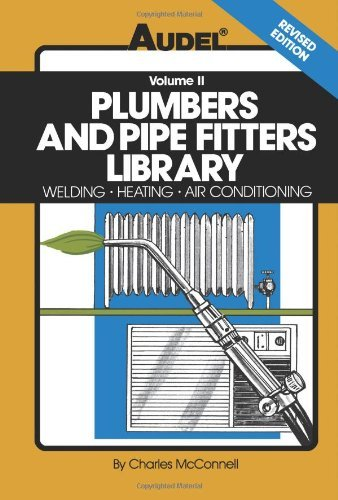 Plumbers and Pipe Fitters Library: Welding, Heating, Air Conditioning 9780025829121