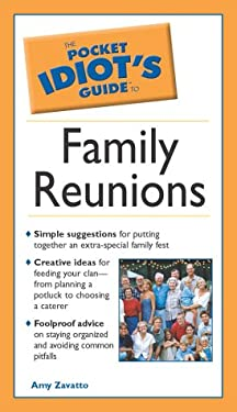 Pocket Idiot's Guide to Family Reunions: 4