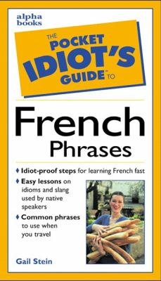 Pocket Idiot's Guide to French