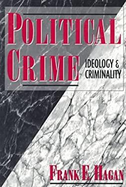 Political Crime: Ideology & Criminality