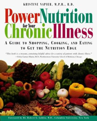 Power Nutrition for Your Chronic Illness