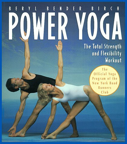 Power Yoga: The Total Strength and Flexibility Workout 9780020583516