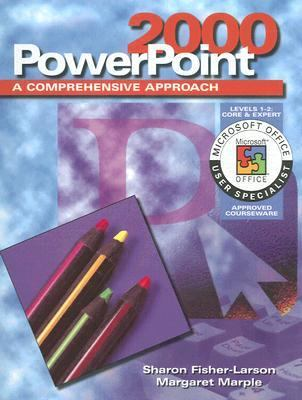 PowerPoint 2000: A Comprehensive Approach 9780028055978