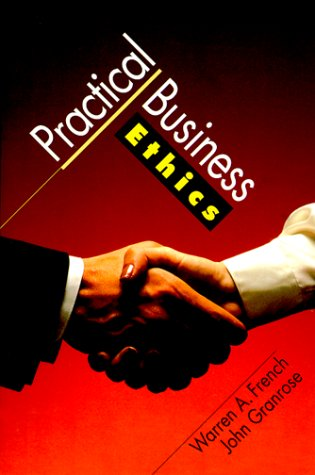 Practical Business Ethics