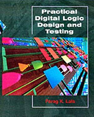 Practical Digital Design and Testing