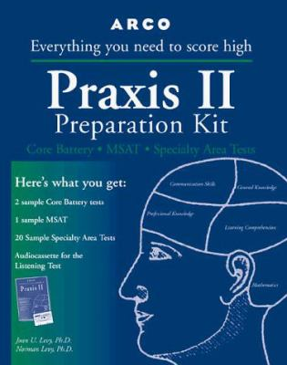 Praxis II Preparation Kit: Core Battery, MSAT, Specialty Area Tests
