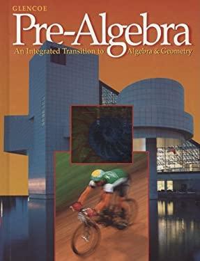 Pre-Algebra: An Integrated Transition to Algebra & Geometry