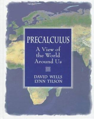 Precalculus: A View of the World Around Us