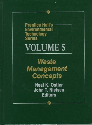 Prentice Hall's Environmental Technology Series, Volume V