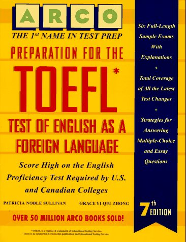 Preparation for the TOEFL: Test of English as a Foreign Language