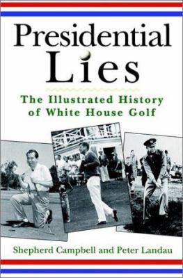 Presidential Lies