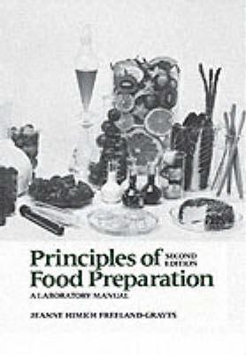 Principles of Food Preparation, Laboratory Manual