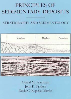 Principles of Sedimentary Deposits: Stratigraphy & Sedimentation