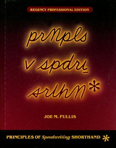 Principles of Speedwriting Shorthand Regency Professional Edition